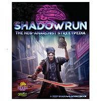 S6/RPG: Shadowrun Neo Anarchists Streetpedia
