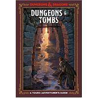 D&D/RPG: A Young Adventurer`s Guide - Dungeons and Tombs (HB)