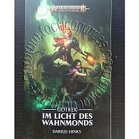 BL/DE-AoS: Gotrek: Im Licht des Wahnmonds