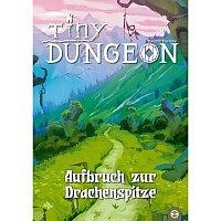 TD/RPG: Tiny Dungeon: Aufbruch zur Drachenspitze - Abenteuer (de)